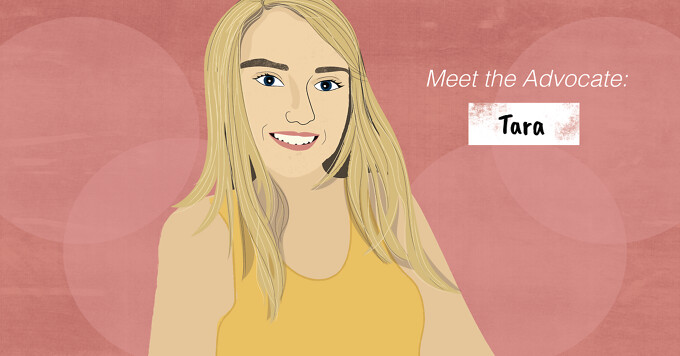 Meet the advocate, Tara